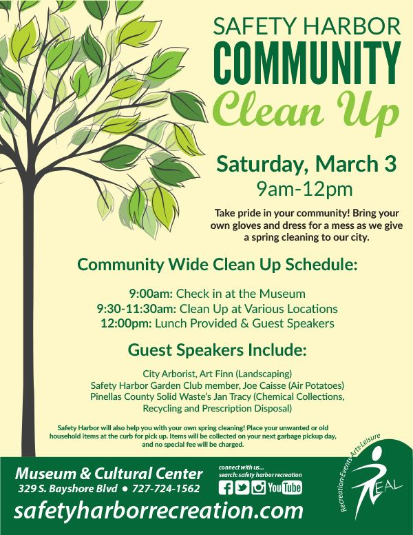 Community Clean Up on March 3, from 9:00 am to 12:00 pm. Meet at Safety Harbor Museum at 9:00 am for