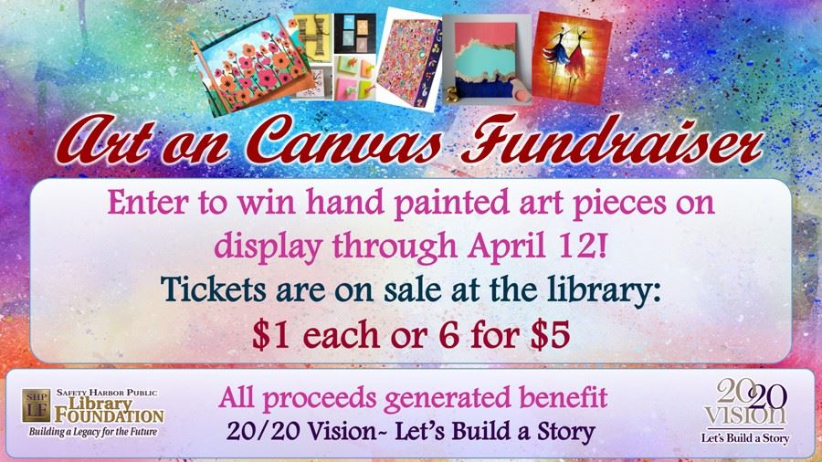 Art on Canvas Fundraiser at the Library - Tickets $1 each or 6 for $5
