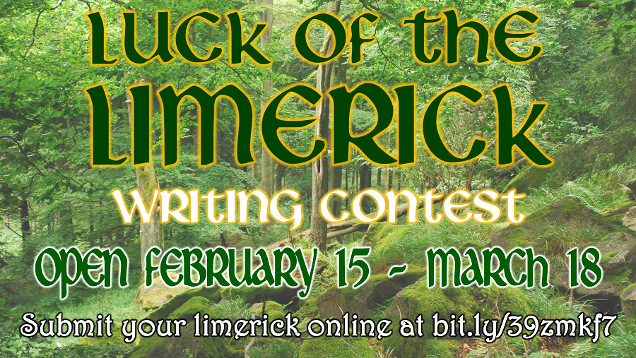 Luck of the Limerick Contest - Open February 15 to March 18 - Click here to submit your limerick