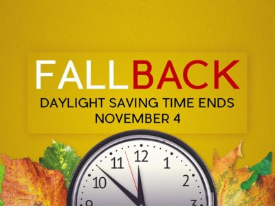 Fall Back! Daylight Savings Time Ends November 4th!