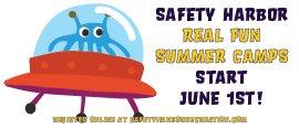 Safety Harbor REAL Fun Summer Camps Start June 1st! Register Online at SafetyHarborRecreation.com.