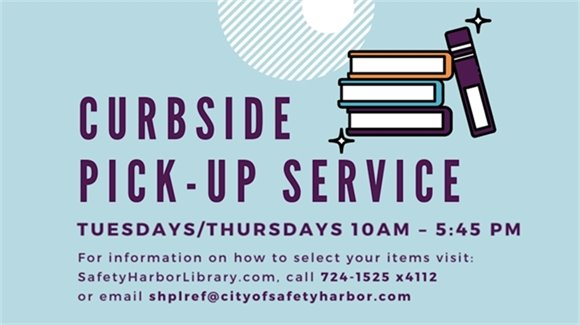 Curbside Pick-Up Service Offered Tuesdays and Thursdays 10 am - 5:45 pm