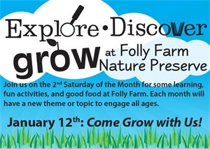 Explore, Discover, Grow at Folly Farm Nature Preserve