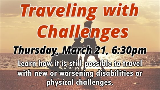 Traveling with Challenges