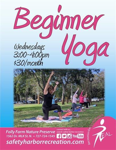 Beginner Yoga, Wednesdays, 3-4pm, $30 per month. Folly Farm Nature Preserve. 1562 Dr. MLK St. N. 727-724-1545., safetyharborrecreation.com