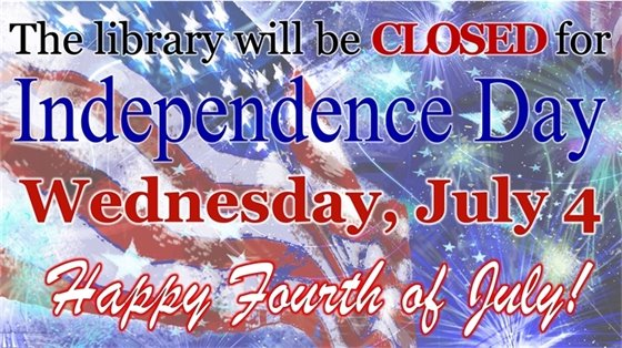 We will be closed July 4th! Have a Happy Holiday!