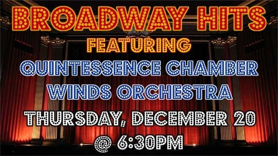 Broadway hits featuring Quintessence Chamber Winds Orchestra