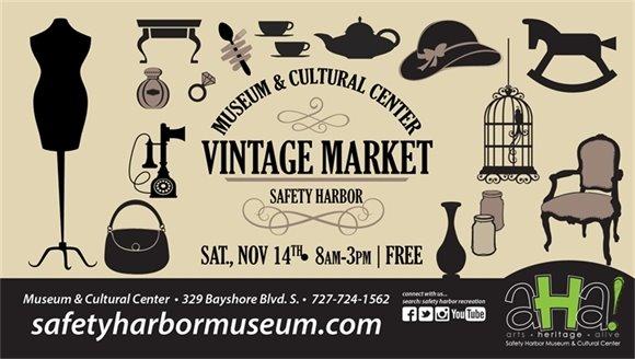 Museum & Cultural Center Vintage Market, Safety Harbor, Saturday, November 14th, 8am-3pm, Free. 329 Bayshore Blvd. S., 727-724-1562, safetyharbormuseum.com