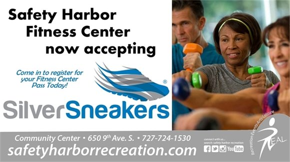 Safety Harbor Fitness Center now accepting Silver Sneakers. Come in to register for your Fitness Center Pass today! Community Center, 650 9th Ave. S., 727-724-1530, safetyharborrecreation.com