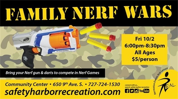 Family Nerf Wars Friday Oct. 2, 6-8pm, All ages. $5/person. Bring your Nerf gun and darts to compete in Nerf Games. Community Center, 650 9th Ave. S, 727-724-1530, safetyharborrecreation.com