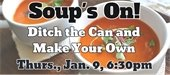 Soup's On! Ditch the Can and Make Your Own