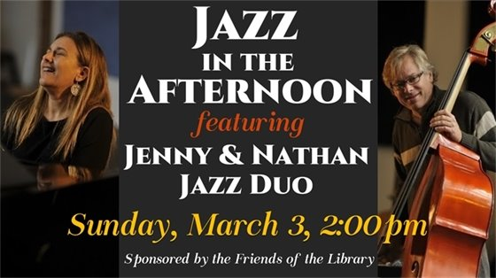 Jazz in the Afternoon Featuring the Jenny & Nathan Jazz Duo