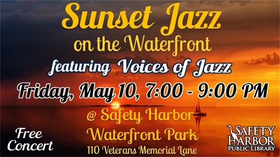 Sunset Jazz on the Waterfront Featuring Voices of Jazz.
