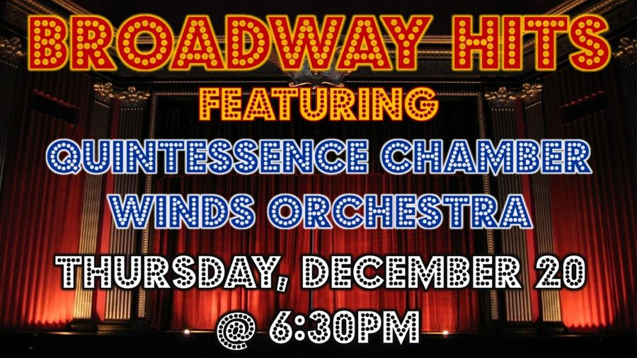 Broadway Hits - Thursday, December 20, 6:30pm