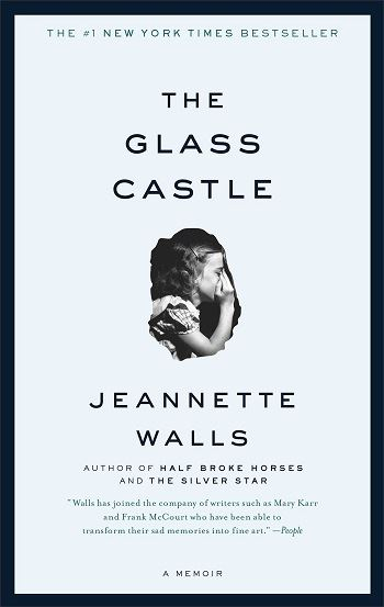 Glass Castle by Jeannette Walls