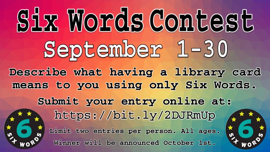 Six Words Contest - September 1 - 30