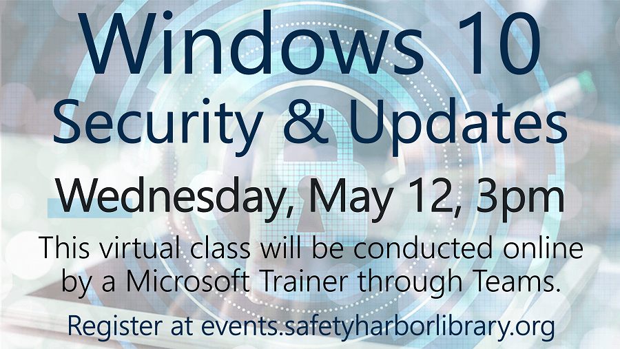 Windows 10 Security & Updates - Wednesday, May 12, 3pm